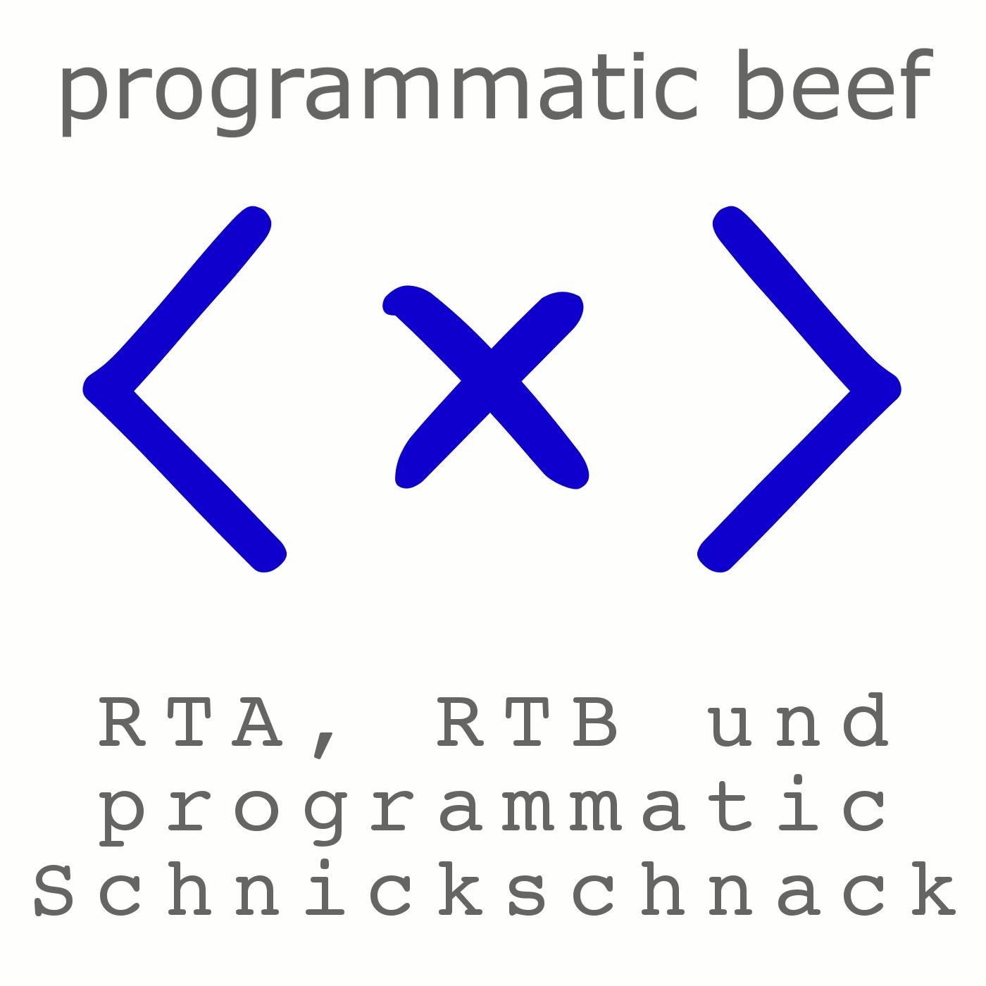 programmatic beef - der Podcast zu RTA, RTB und programmatic Schnickschnack